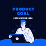 Le Product Goal en Scrum